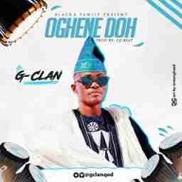 G-Clan - Oghene Doh